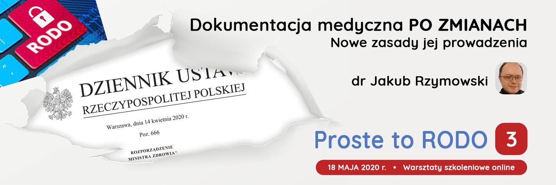 Szkolenie dr jakub Rzymowski Nowe rozporządzenie w sprawie dokumentacji medycznej
