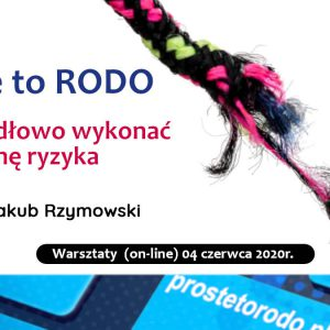 Ocena ryzyka na gruncie RODO warsztaty szkoleniowe dr Jakub Rzymowski