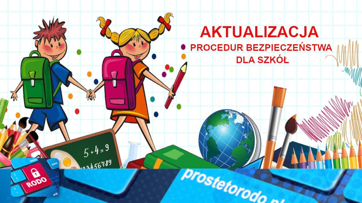 Procedury bezpieczeństwa wewnętrznego dla szkół od 01 września 2020r.