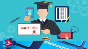 Jak prawidłowo wykonać audyt bezpieczeństwa informacji KRI