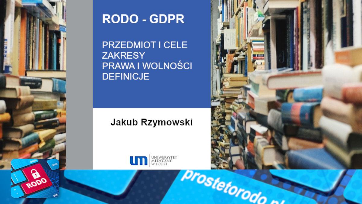 Komentarz do RODO - Tom I dr Jakub Rzymowski