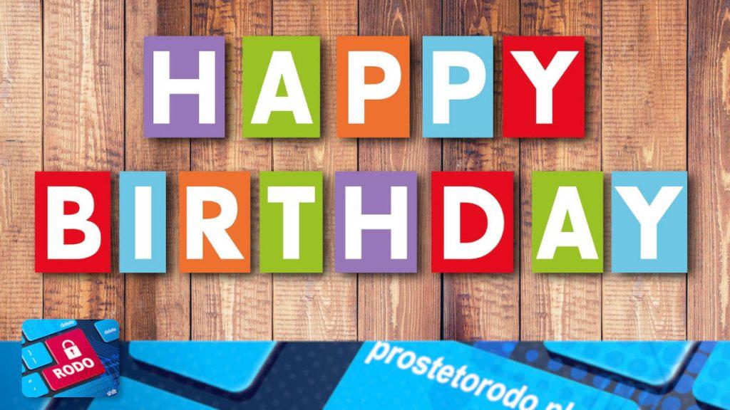 Urodziny Proste to RODO RODO w medycynie RODO w oświacie szkolenia RODO dla pracowników