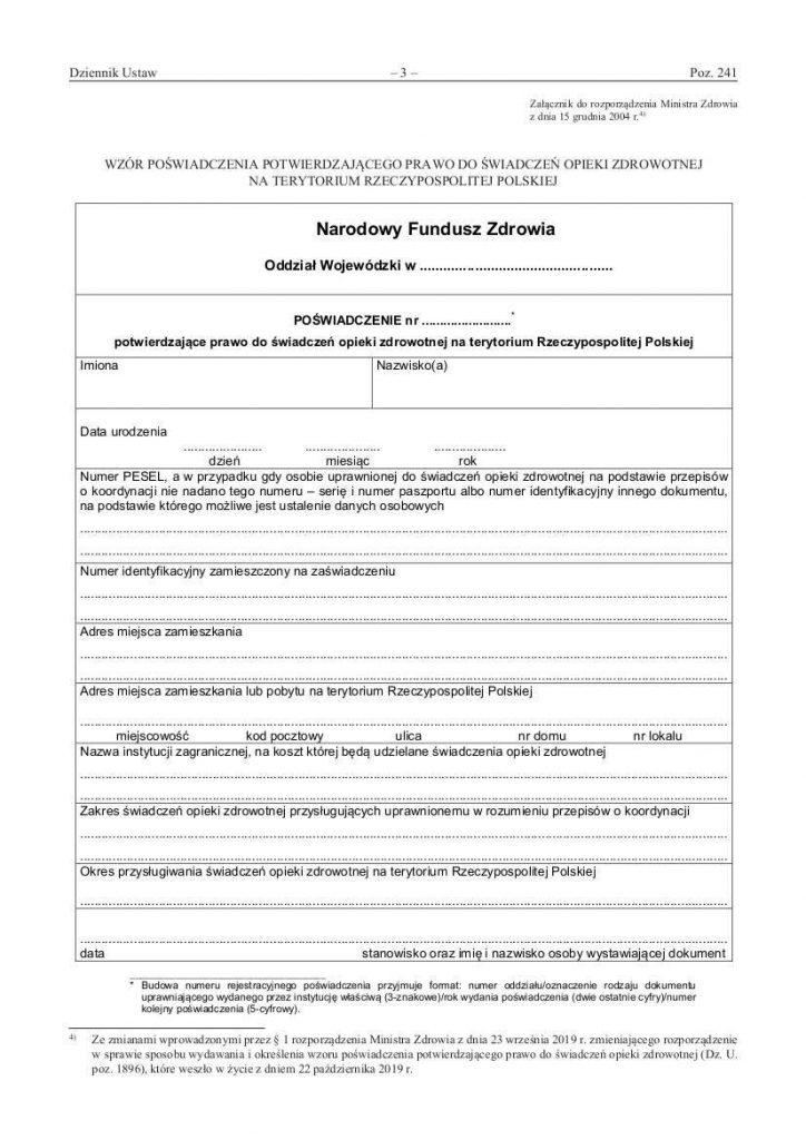 Poświadczenie potwierdzające prawo do świadczeń opieki zdrowotnej na terytorium Rzeczypospolitej Polskiej