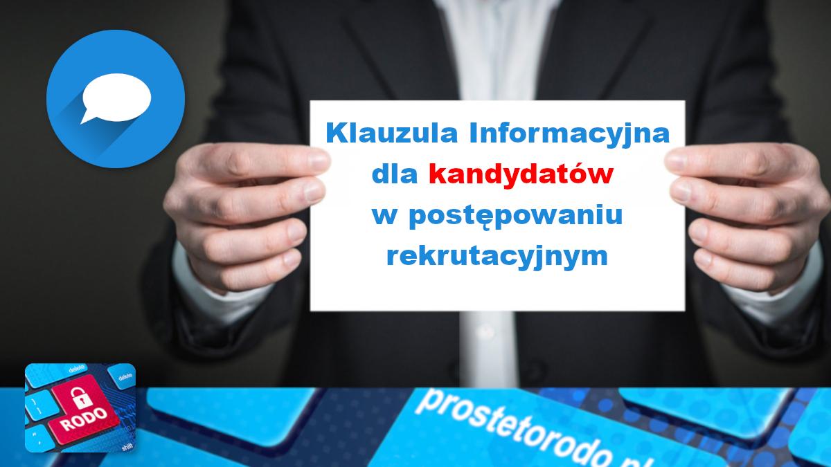 Klauzula Informacyjna dla kandydatów w postępowaniu rekrutacyjnym