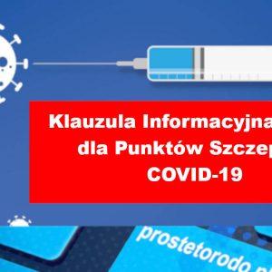 Klauzula Informacyjna RODO dla pacjentów przy szczepieniach COVID-19
